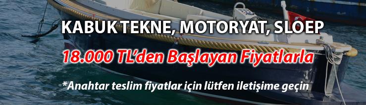 Kabuk Tekne, Motoryat, Sloep Fiyatları
