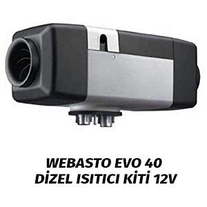 Webasto EVO 40 Dizel Isıtıcı 12V 24V